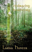 Book Embracing Heathenry  Larisa Hunter   Catalogue