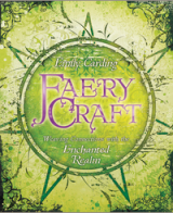 book Llewellyn Worldwide   Faery Craft  Product Summary