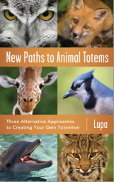 book Llewellyn Worldwide   New Paths to Animal Totems  Product Summary